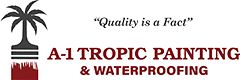 A-1 Tropic Painting and Waterproofing